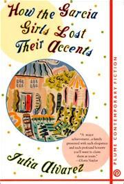 how the garcia girls how the garcia girls lost their accents october 1999 edition open library