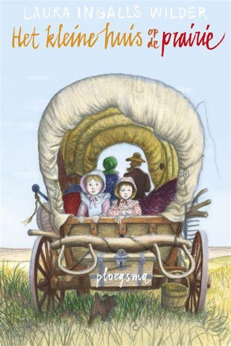kleine huis op de prairie boeken bol het kleine huis op de prairie laura ingalls