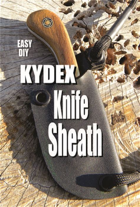 how to make a kydex sheath 25 best ideas about kydex sheath on kydex