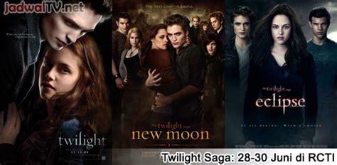 jadwal tayang film baper rcti twilight saga update jam tayang jadwal tv