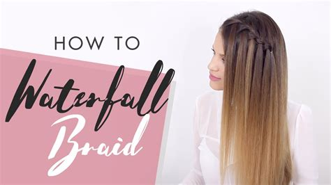 how to waterfall braid step by step waterfall braid how to do a waterfall braid step by
