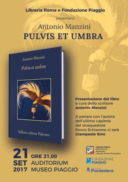 libreria roma pontedera pontedera pontedera presentazione libro pulvis et