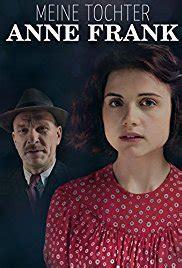 biography of anne frank movie meine tochter anne frank tv movie 2015 imdb