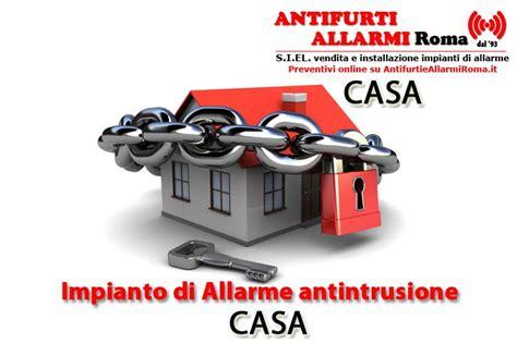 impianto allarme casa impianto di allarme antifurto casa roma antifurti e