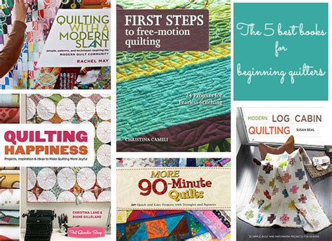 Best Quilting Books by Diane Gilleland S Best Books For Beginning Quilters