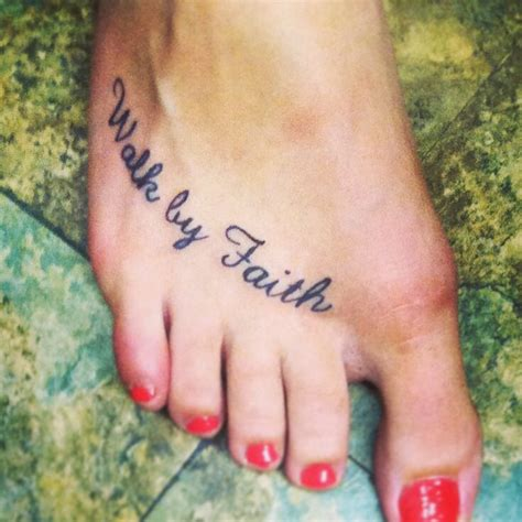 walk by faith foot tattoo best 25 faith foot tattoos ideas on small