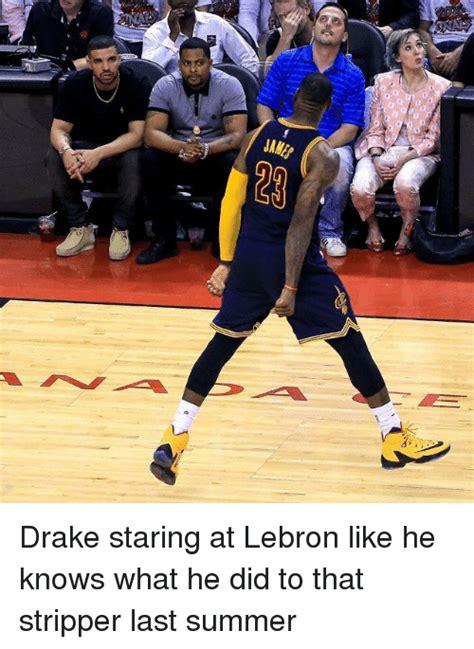 Drake Lebron Meme - 0 drake staring at lebron like he knows what he did to