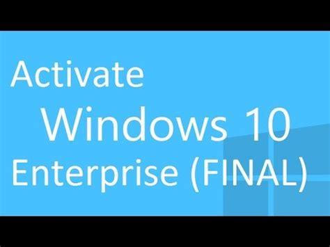 windows 10 enterprise tutorial full download activate windows 10 enterprise build 9926