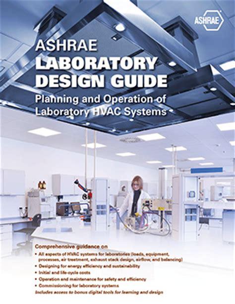 lab design guide ashrae laboratory design guide 2nd ed
