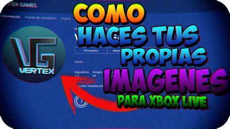 imagenes de perfil para xbox 360 gratis como hacer tus propias imagenes de perfil para xbox one