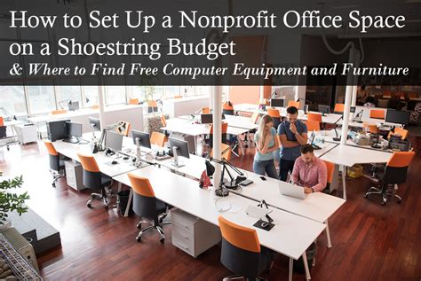 how to set up a nonprofit office space on a shoestring