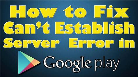 Can T Connect Play Store How To Fix Quot Can T Establish A Reliable Connection To The