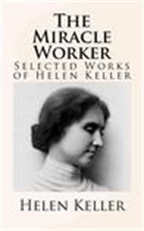 helen keller biography book review the story of my life by helen keller reviews discussion