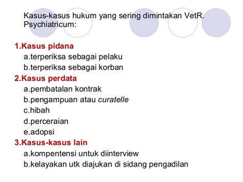 Keterangan Ahli Vusum Et Repertum Dalam Aspek Hukum Acara Pidana 3 1 6 3 psikiatri forensik