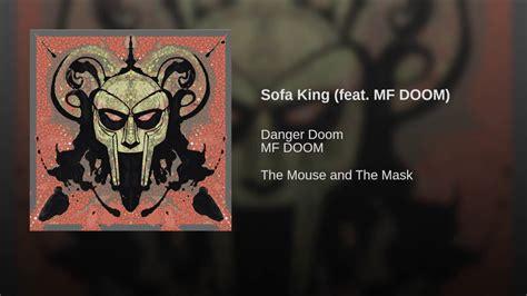 Sofa King Danger Doom Conceptstructuresllc Com Dangerdoom Sofa King