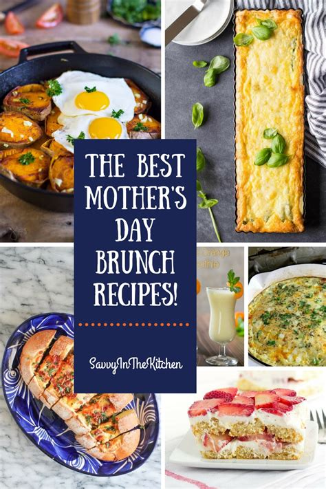 best brunch recipe the best mothers day brunch recipes savvy in the kitchen