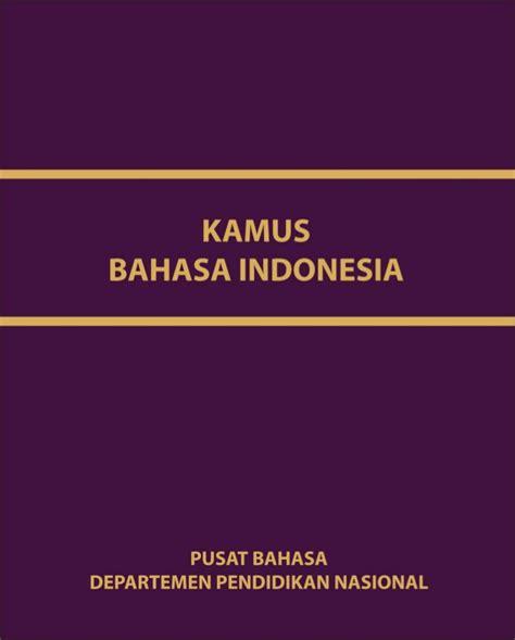 Kamus Besar Bahasa Indonesia Kbbi Hardcofer kamus besar bahasa indonesia