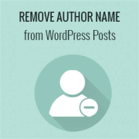 x theme blog hide author how to remove author name from wordpress posts