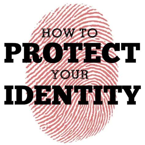how to a to protect you how to protect your identity this s
