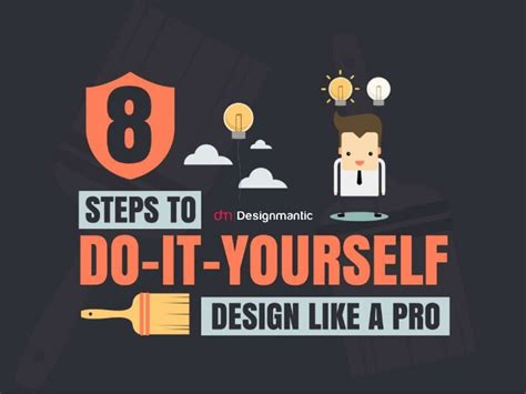 do it yourself 8 steps to do it yourself design like a pro
