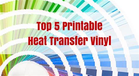 Best Printable Heat Transfer Vinyl