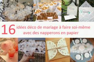 16 id 233 es de d 233 co de mariage avec des napperons en papier
