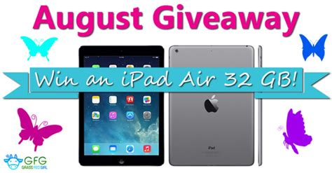 Ipad Air Sweepstakes - august giveaway apple ipad air 32 gb grass fed girl