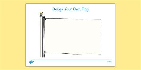Design A Flag Editable Flag Editable Flags Flag Activity Design Your Own Flag Template