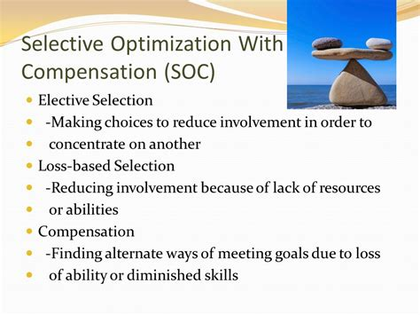 Selective Optimization With Compensation Essay by The Study Of Human Development Ppt