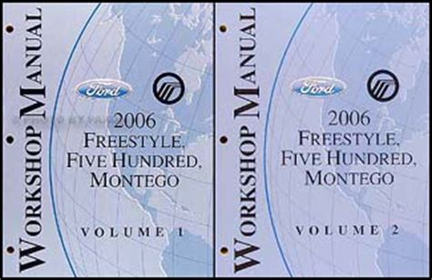 online auto repair manual 2006 ford freestyle electronic toll collection 2006 freestyle 500 montego repair shop manual original