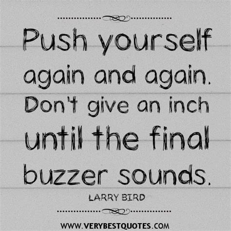 Inspirational Quotes For Pushing Yourself