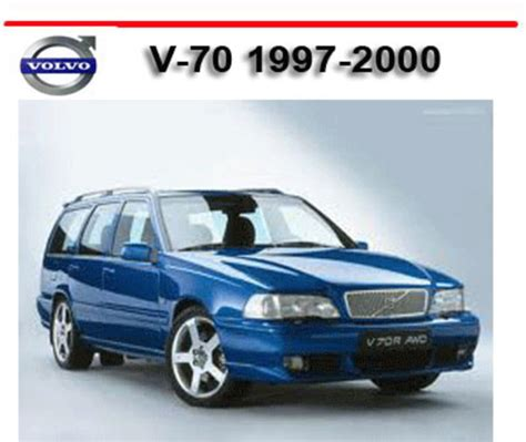 auto manual repair 2000 volvo s70 parking system volvo v70 v 70 1997 2000 workshop service repair manual download