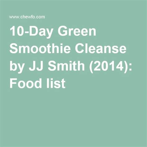10 Day Green Smoothie Detox Grocery List 10 day green smoothie cleanse by jj smith 2014 food
