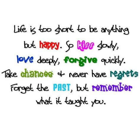 Love sayings life love kiss life happy short quote regret quotes
