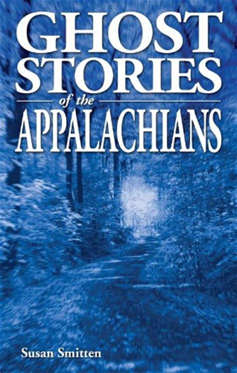 ghost bully books ghost stories of the appalachians book review of