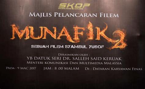 film malaysia munafik 2 filem munafik 2 dilancarkan yb menteri kkmm finas