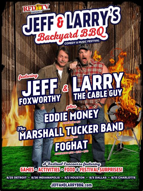Backyard Bbq With Jeff Foxworthy Jeff Foxworthy Larry The Cable Are Throwing A