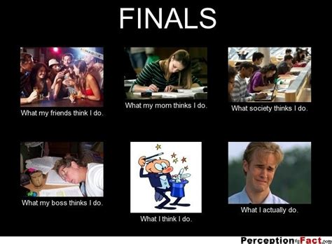 Finals Week Meme - 21 memes that perfectly describe the horrors of finals