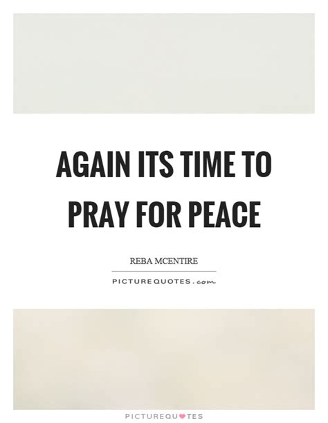 Its Time To Lulu Again by Again Its Time To Pray For Peace Picture Quotes