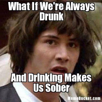 Drunk Guy Meme - drunk memes funny drunk pics