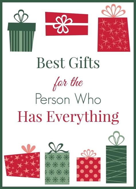 gift for who has everything best gifts for the person who has everything