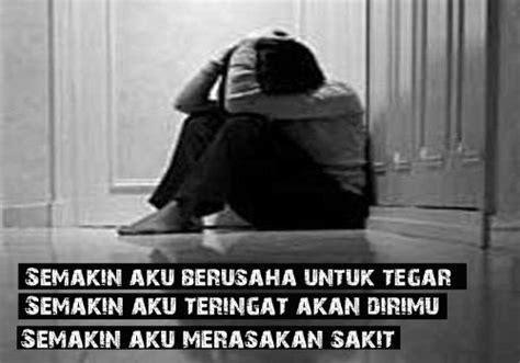 Cinta Indonesia Banget gambar kata kata mutiara sedih banget menyentuh hati