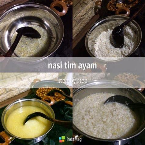 cara buat nasi tim dengan slow cooker cara masak nasi tim ayam foods i cook myself pinterest