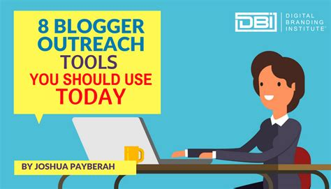 Blogger Outreach Tools | 8 blogger outreach tools you should use today digital