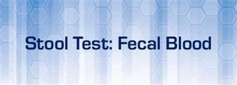 stool test fecal blood kidshealth for parents akron