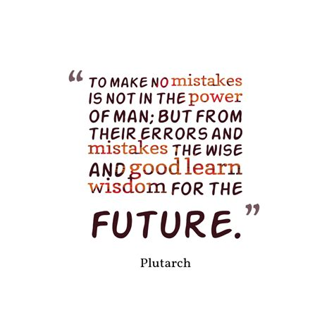 Learn To Make A No by Picture Plutarch Quote About Mistakes Quotescover
