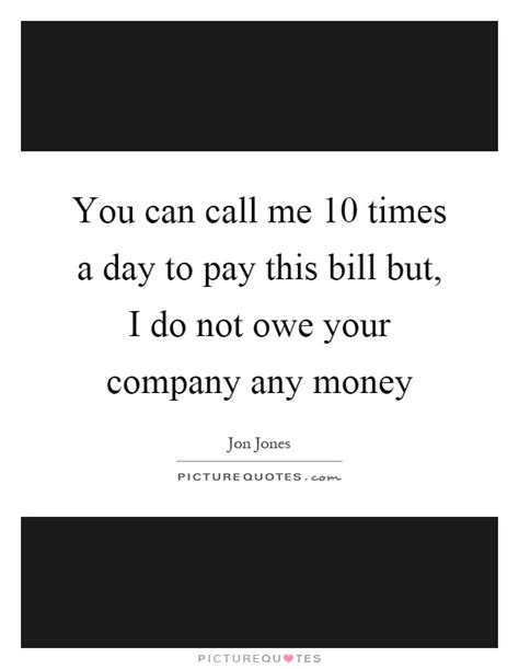 What You Owe Does Not Pay any money owed to me images