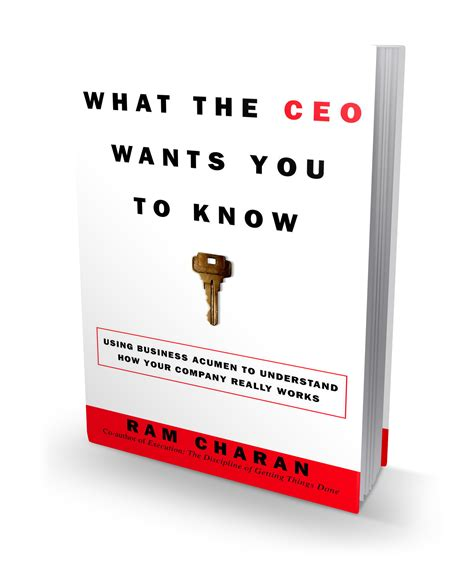 what the knows a novel what the ceo wants you to ram charan