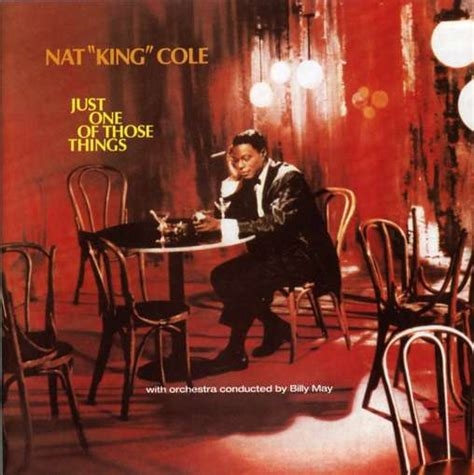 those things nat king cole just one of those things