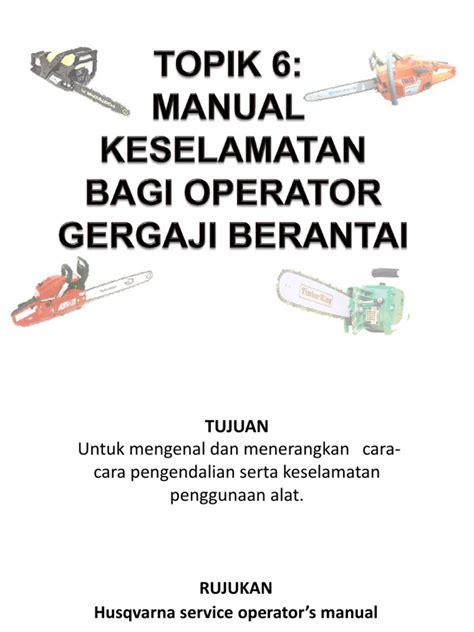 Gergaji Manual topik 6 manual keselamatan bagi operator gergaji